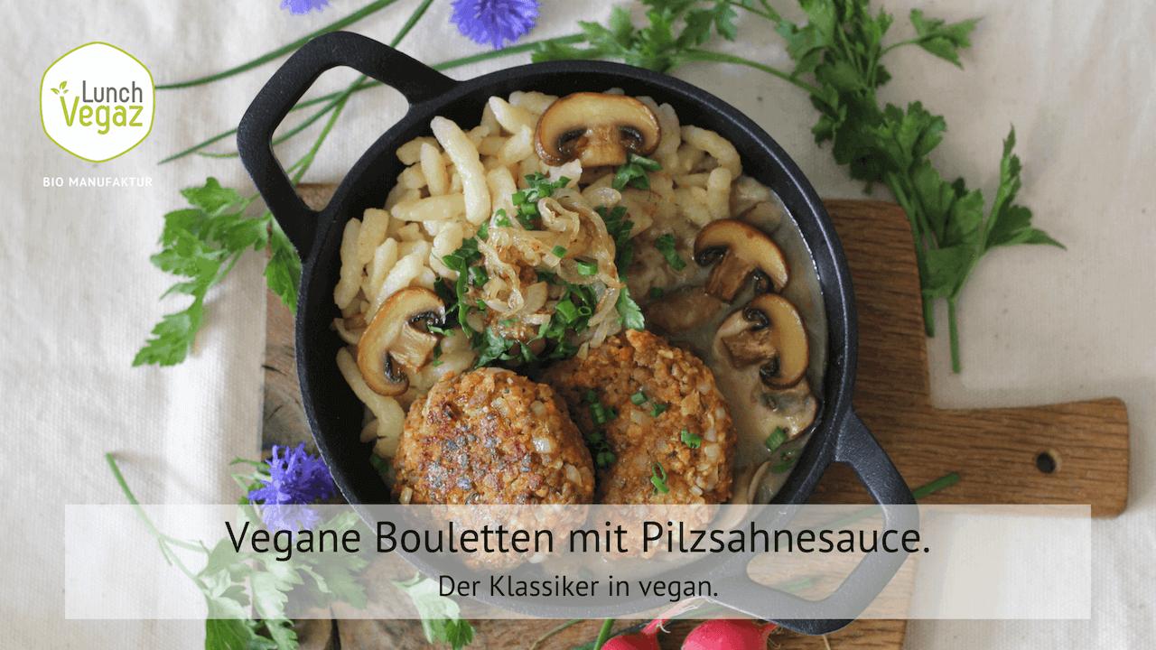 Vegane Bouletten mit Pilzsahnesauce. Natürlich vegan!